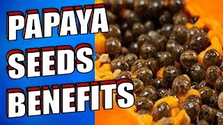 19 Amazing PAPAYA SEEDS Health Benefits For Liver, Gut & Kidneys | Cleanse With Papaya Seeds
