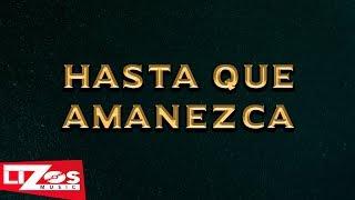 BANDA LA MISMA TIERRA - HASTA QUE AMANEZCA (LETRA)