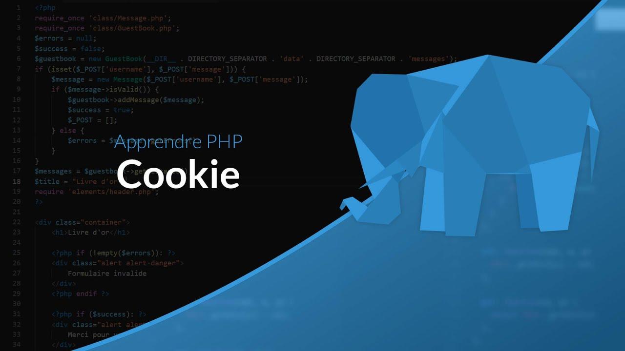 Apprendre le PHP : Chapitre 17, Les Cookies