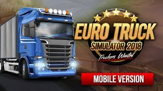 Euro Truck Simulator - Truckers Wanted - Mobile Game