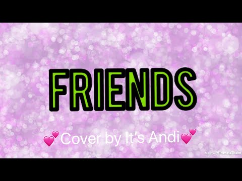 FRIENDS KIDZ BOP 38 (Cover by It's Andi)