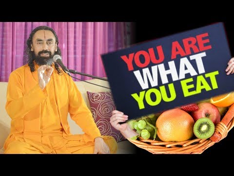 Impact of Food on Body and Mind | You become what you eat | Part1 - Swami Mukundananda