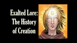 Exalted Lore: The History of Creation