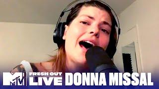 "Donna Missal Performs ""Let You Let Me Down"" Live!   #MTVFreshOut"