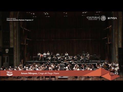 Conga del Fuego Nuevo - Arturo Márquez   Orquesta Sinfónica Nacional México