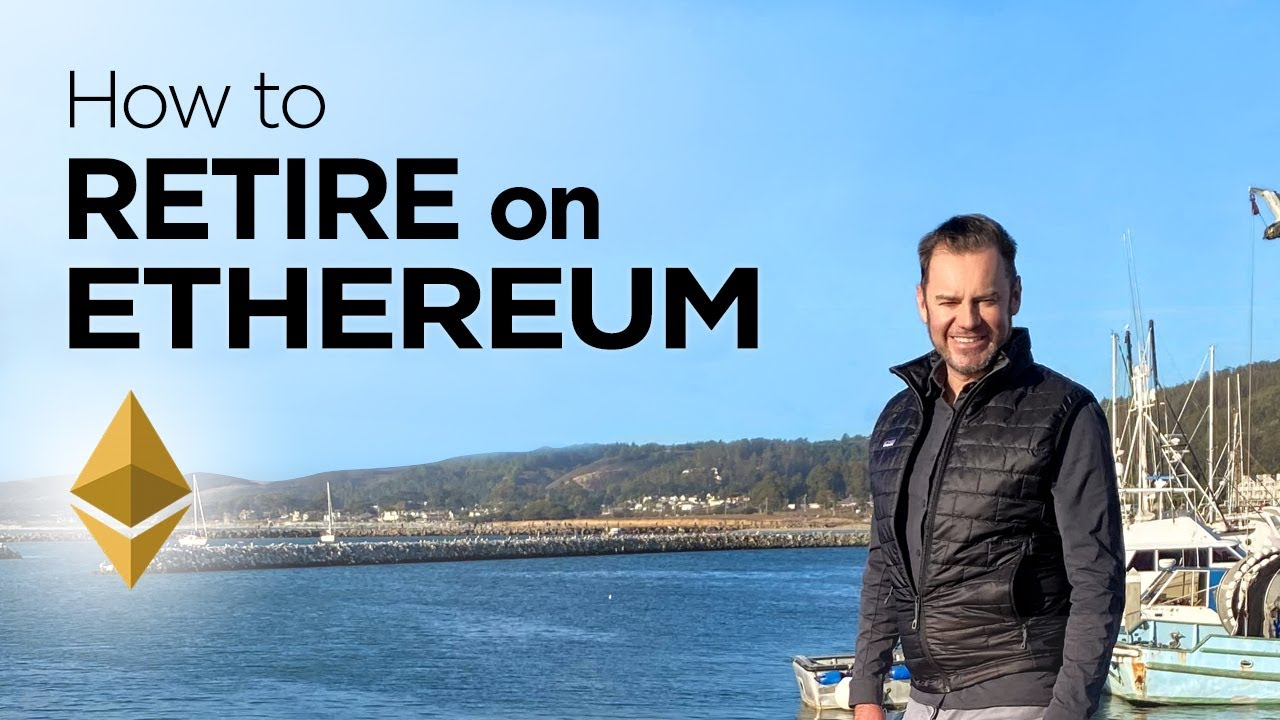 How to Retire on ETHEREUM by 2030 or sooner YouTube