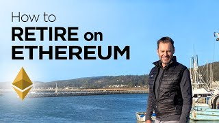 How to Retire on ETHEREUM by 2030 or sooner