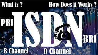 [Hindi] What is ISDN | B channel | D Channel | Primary Rate Interface | Basic Rate Interface
