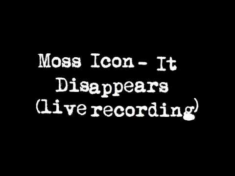 Moss Icon - It Disappears mp3