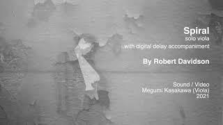 "Megumi Kasakawa (Viola) / ""Spiral"" solo viola with digital delay accompaniment by Robert Davidson"