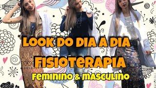 LOOK DO DIA A DIA DE UM FISIOTERAPEUTA - FEMININO E MASCULINO | Dhody Alves TV e Leticia Vieira