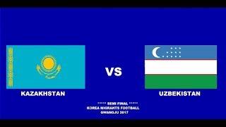 Korea Migrants Football 2017 Kazakhstan vs Uzbekistan