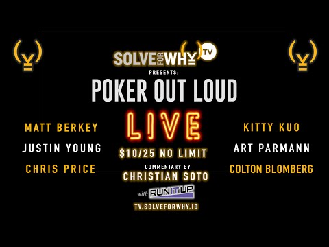 High Stakes POKER OUT LOUD | S4Y POKER OUT LOUD LIVE | Solve For Why TV