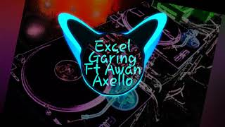 Excel Garing-Ft-Awan Axello_TikTok (Simple Fvnky)New!!2019