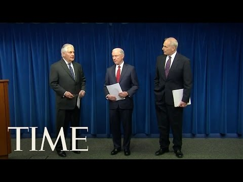 Sessions, Tillerson & Kelly On Travel Ban: Iraq Whitelisted, Syrian Refugees' 120 Day Ban | TIME
