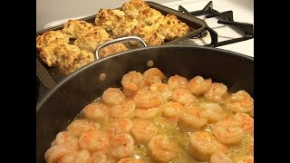 Shrimp Scampi - Sunday Dinner! #14, Cheddar Biscuits Too!