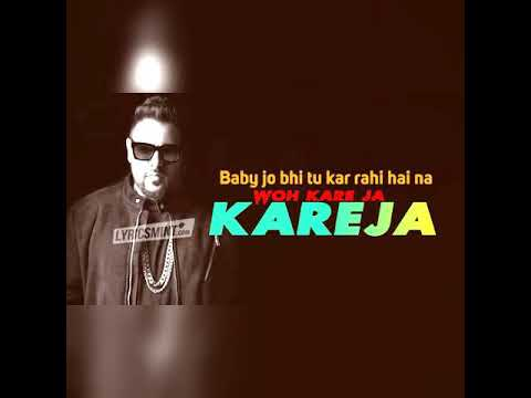 Kareja ( Kare Ja ) : Full Video Song Badshah Feat. Astha Gill