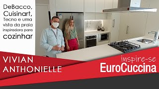 Inspire-se EuroCuccina com Vivian Anthonielle
