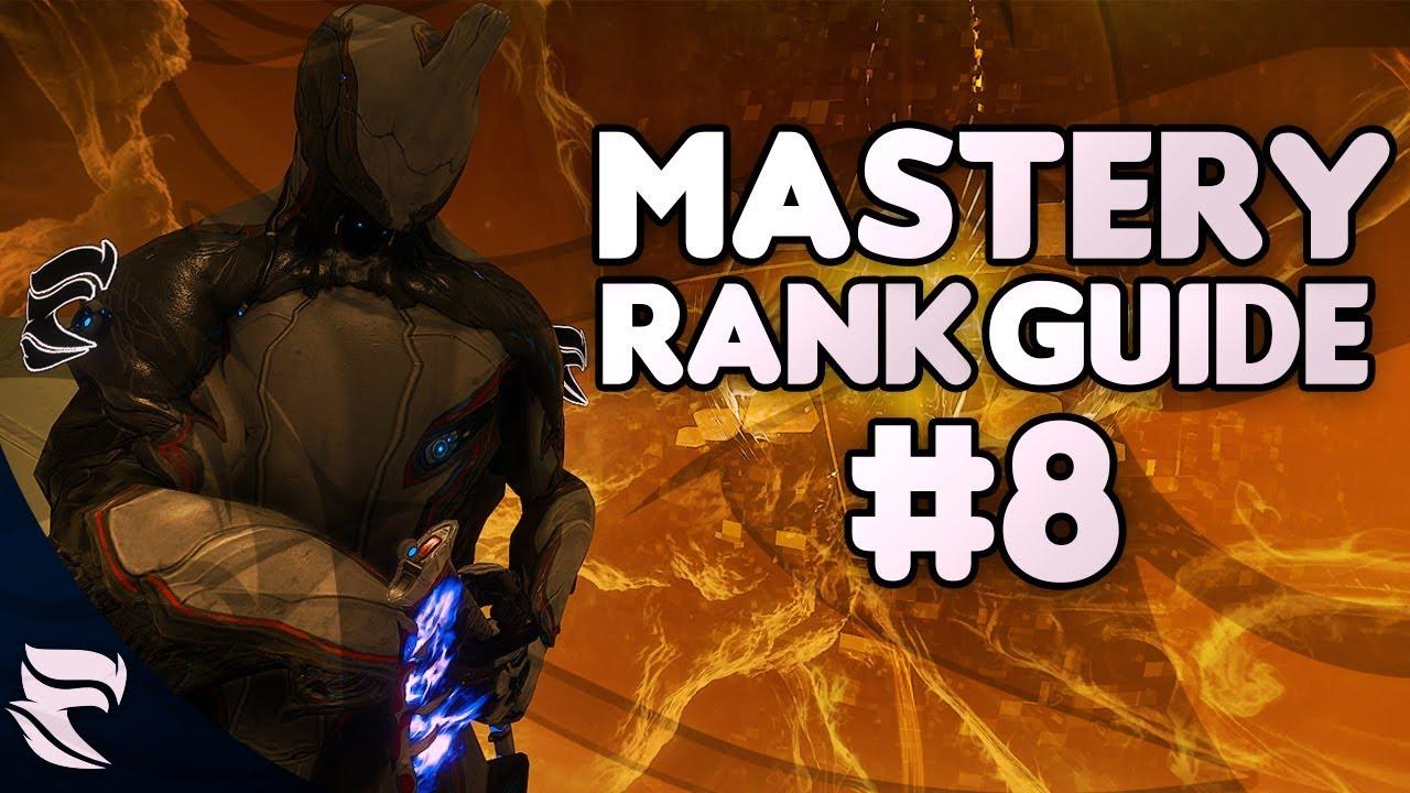 Warframe Mastery Rank Guide Episode 8 Youtube