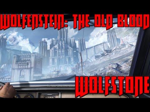 Wolfenstein: The Old Blood - Episode 1 - Wolfstone |