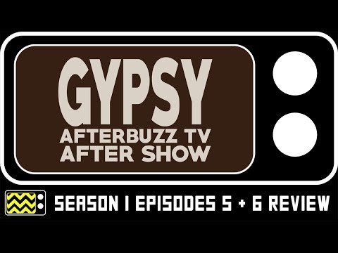 Gypsy Season 1 Episodes 5 & 6 Review & After Show | Afterbuzz TV