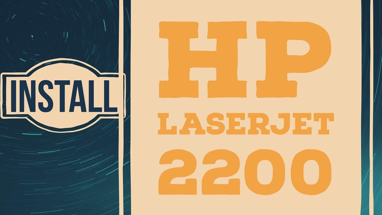 Hp laserjet 2200 printer series driver downloads | hp® customer.