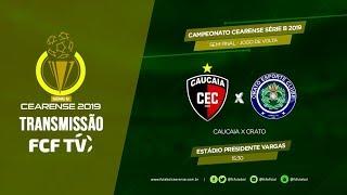CAMPEONATO CEARENSE SÉRIE B - SEMIFINAL - JOGO DE VOLTA - CAUCAIA X CRATO - 16/06/2019