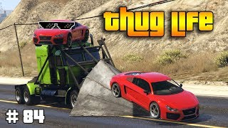 GTA 5 ONLINE : THUG LIFE AND FUNNY MOMENTS (WINS, STUNTS AND FAILS #84)