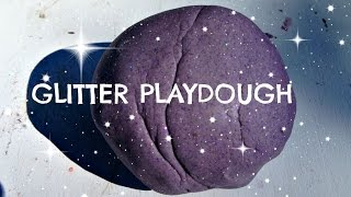 How to Make Glitter Playdough Recipe - no cook, no cream of tartar