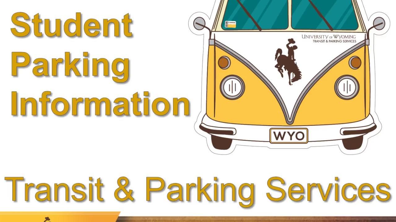 UWYO Student Parking Information 2018-2019