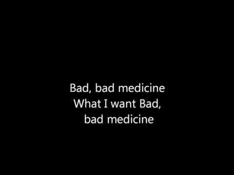 Bon jovi - bad medicine lyrics