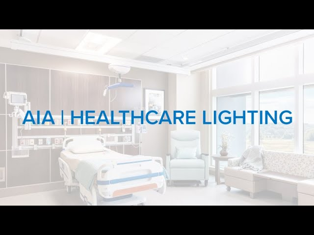 AIA | Healthcare Lighting