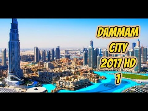 Dammam city 2017 HD 1