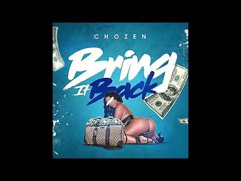 Chozen - Bring It Back (Audio)