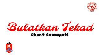 Gambar cover Bulatkan Tekad. Chant Banaspati Jepara (Lirik)