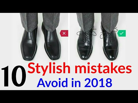 10 Stylish Mistakes Avoid All Boys in 2018| Fashion Mistakes |Dressing Wrong