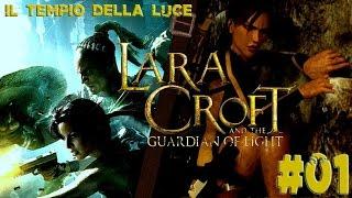 LaraCroft E il Guardiano della Luce Il Tempio della Luce ITA PC