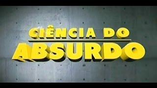 Ciência do Absurdo - Parte  2 - Episódio