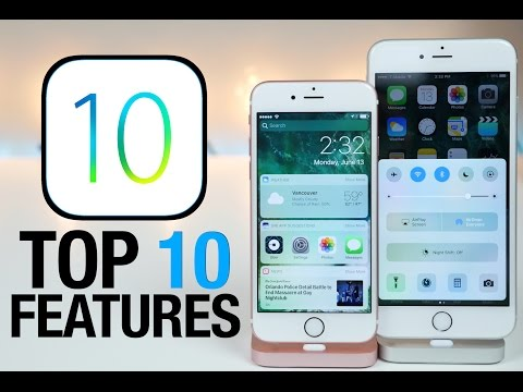 Top 10 iOS 10 Features - What