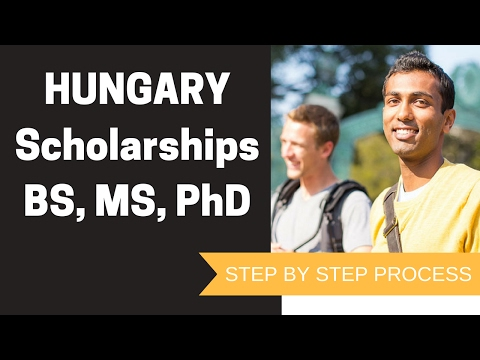 Hungary Scholarships for Bachelor, Master and PhD Programs