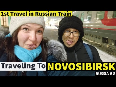 NOVOSIBIRSK CITY (RUSSIA) My First Experience | First Journey in RUSSIAN TRAIN | OMSK to Novosibirsk