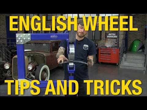 Learn How to Use An English Wheel – Lots of Tech Tips From Eastwood