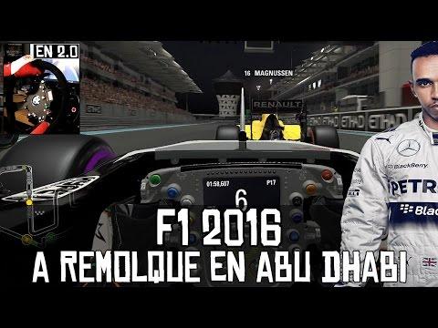 F1 2016 || En 2.0 || A remolque en Abu Dhabi