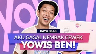Video Bayu Skak: Film Yowis Ben Punya Arti Yang Dalam  (Autocomplete Interview) download MP3, 3GP, MP4, WEBM, AVI, FLV Juli 2018
