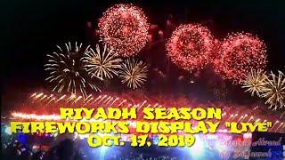 "RIYADH SEASON PARADE AND FIREWORKS DISPLAY "" LIVE "" 2019"