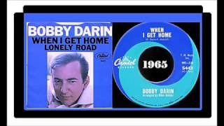 Watch Bobby Darin When I Get Home video