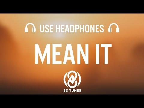 Lauv & LANY - Mean It (8D AUDIO/ Lyrics)