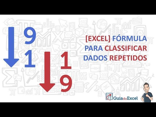 [EXCEL] Fórmula para classificar dados repetidos
