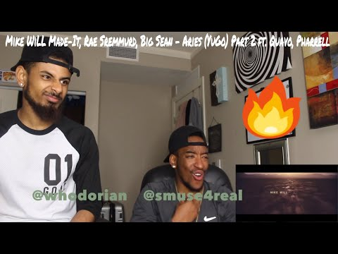 Mike WiLL Made-It, Rae Sremmurd, Big Sean - Aries (YuGo) Part 2 ft. Quavo, Pharrell (REACTION)
