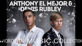 Anton Mayer feat. DJ Denis Rublev & DJ Anton - Позвони (Anthony El Mejor Edit)